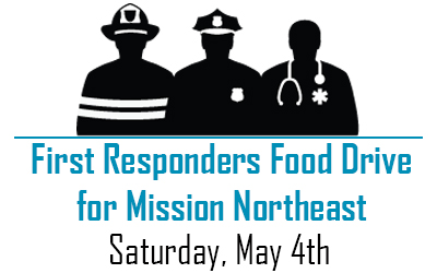 First Responders Food Drive for Mission Northeast