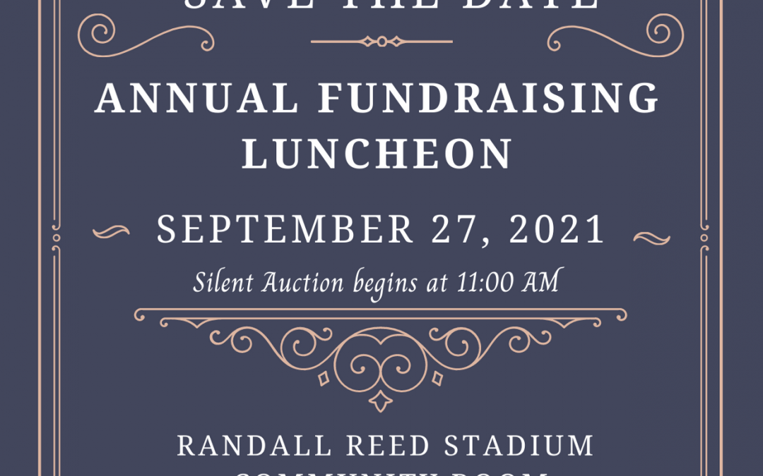 Fundraising Luncheon – Save the Date